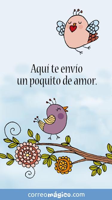 Aqui te envio un poquito de mi amor. Tarjeta virtual de amor para whatsapp para enviar desde tu celular o computadora. Toca para ver tu mensaje