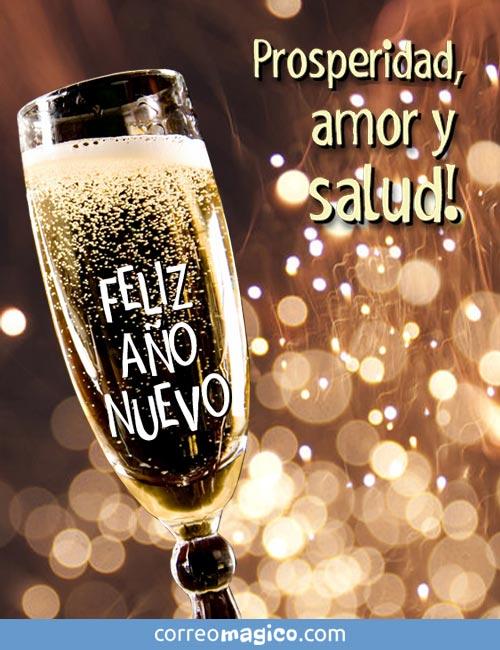 Prosperidad, amor y salud!  Feliz Año Nuevo