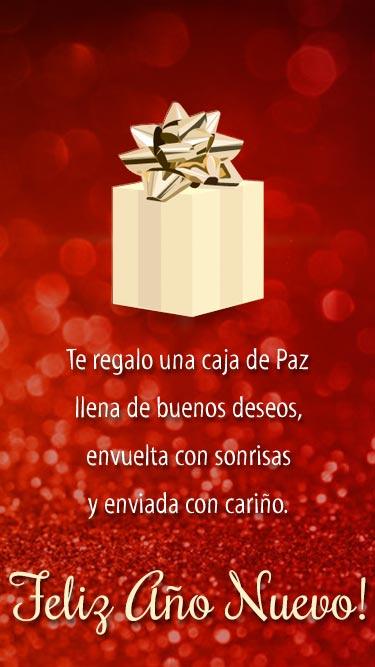 Te regalo una caja de paz llena de buenos deseos, envuelta con sonrisas y enviada con cariño. Tarjeta de Año nuevo para whatsapp para enviar desde tu celular o computadora