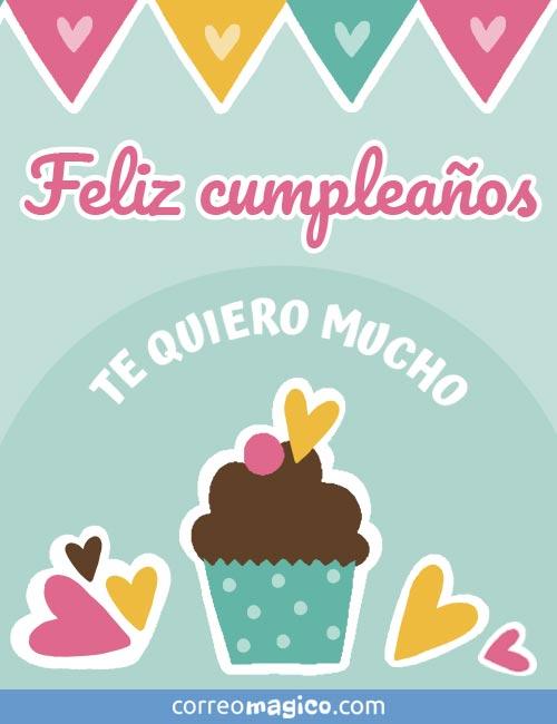 Feliz cumpleaños        TE QUIERO MUCHO