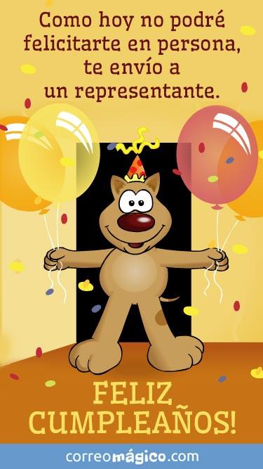 Abre tu regalo. Como hoy no podré felicitarte en persona... te envío un representante. Feliz cumpleaños