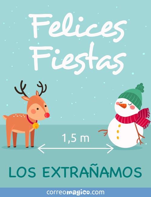 Felices Fiestas -  LOS EXTRAÑAMOS