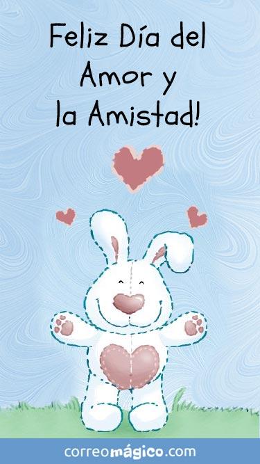Feliz día del amor y la amistad! Feliz San Valentín. Tarjeta de San Valentín para whatsapp para enviar desde tu celular o computadora