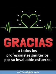 Gracias a los profesionales sanitarios por su invaluable esfuerzo