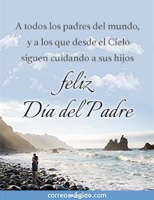 A todos los padres del mundo, y a los que desde el Cielo siguen cuidando a sus hijos... feliz Día del Padre