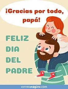 ¡Gracias por todo, papá!  Feliz Día del Padre