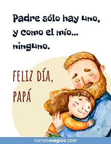 Padre sólo hay uno, y como el mío… ninguno.  Feliz día, papá
