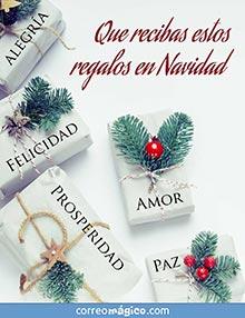 Que recibas estos regalos en Navidad: ALEGRÍA, PROSPERIDAD, AMOR, FELICIDAD y PAZ