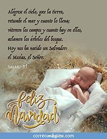 Hoy nos ha nacido un Salvador: el Mesías, el Señor.  Salmo95 Feliz Navidad