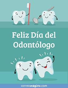 Feliz Día del Odontólogo