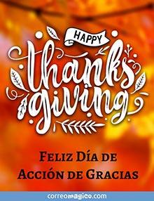 Happy Thanksgiving -  Feliz Día de Acción de Gracias