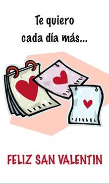 Te quiero cada día más. Feliz San Valentín
