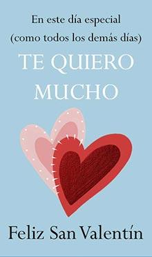 En esta día tan especial (como todos los demás días) te quiero mucho! Feliz San Valentín