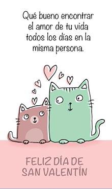 Qué bueno encontrar el amor de tu vida todos los días en la misma persona. Feliz Día de San Valentín
