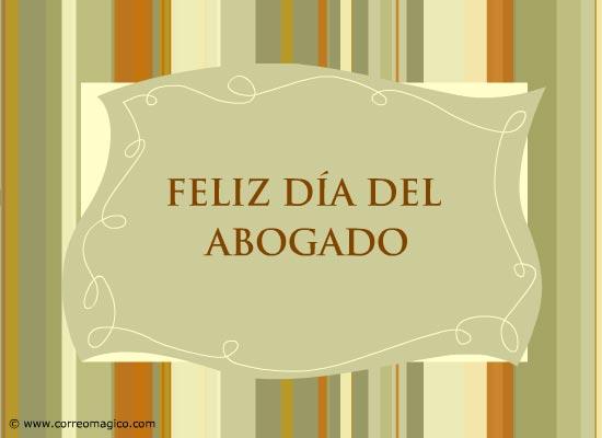tarjetas-de-felicitaciones: Feliz Día del Abogado