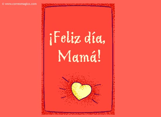 : Feliz día, Mamá!
