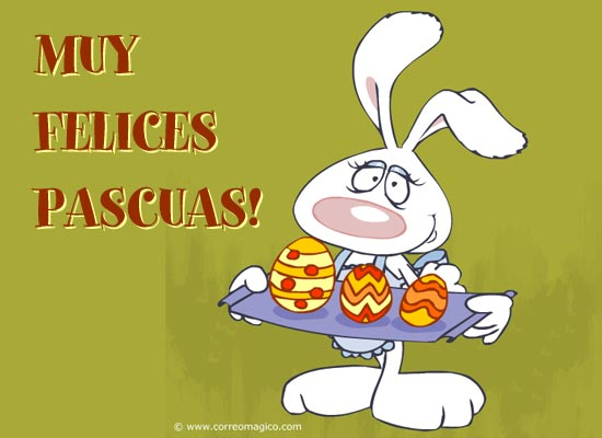 : Muy felices Pascuas